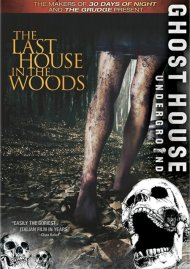Last House In The Woods, The Movie