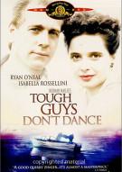 Tough Guys Dont Dance Movie