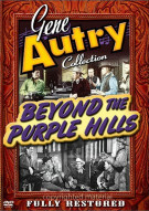 Gene Autry Collection: Beyond The Purple Hills Movie