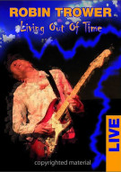 Robin Trower: Living Out Of Time - Live Movie
