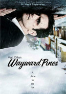 Wayward Pines: The Complete First Season Movie