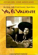 Yo, El Valiente Movie