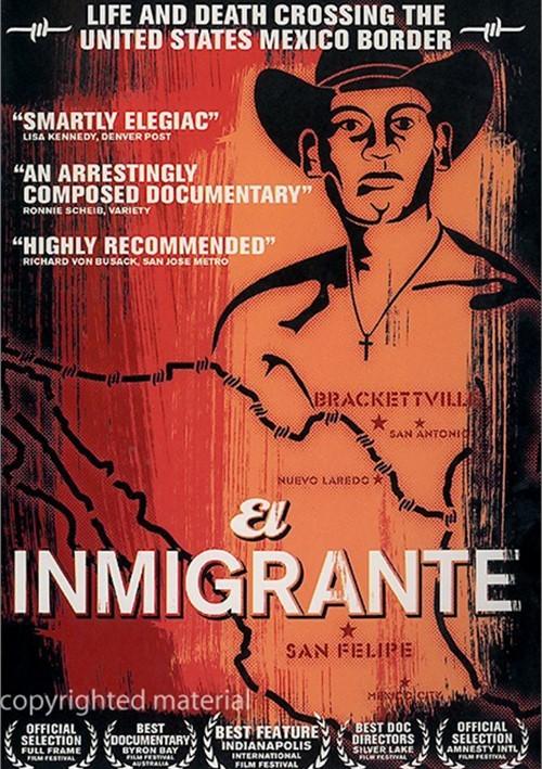 El Inmigrante Movie