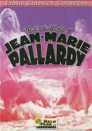 Erotic World Of Jean-Marie Pallardy, The Movie