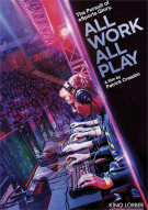 All Work All Play Movie