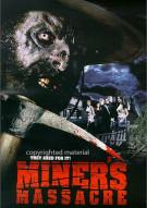 Miners Massacre Movie