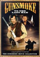 Gunsmoke: To The Last Man Movie