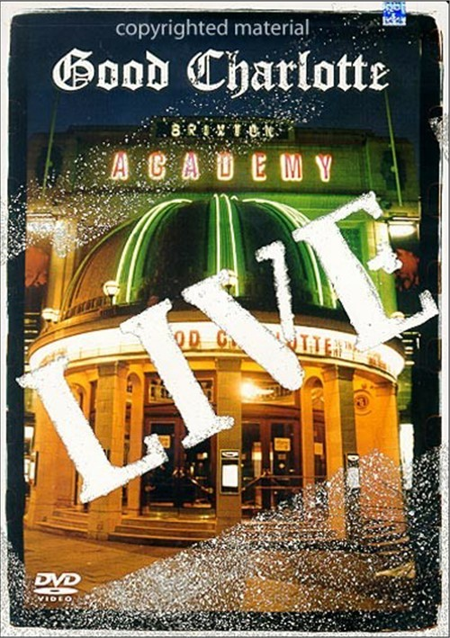 Good Charlotte: Live At Brixton Academy Movie