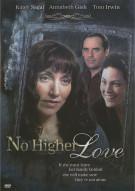 No Higher Love Movie