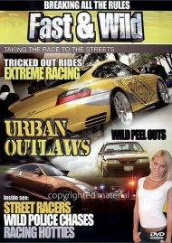 Fast & Wild: Urban Outlaws Movie