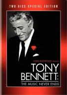 Tony Bennett: The Music Never Ends Movie