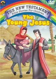 New Testament Bible Stories For Children, The: The Young Jesus Movie