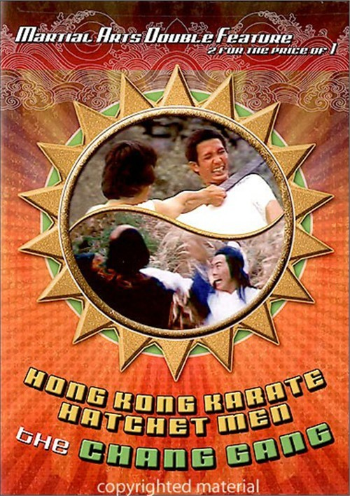 Hong Kong Karate Hatchet Men / The Chang Gang Movie