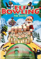 Elf Bowling: The Movie Movie