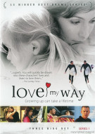 Love My Way: Series One Movie