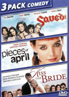 Saved! / Pieces Of April / Kiss The Bride (Triple Feature) Movie