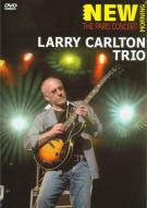 Larry Carlton Trio: The Paris Concert Movie