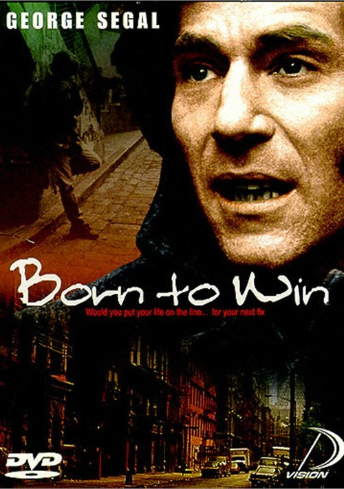 Born to Win (Essex) Movie