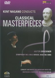 Kent Nagano Conducts Classical Masterpieces: Bruckner Movie