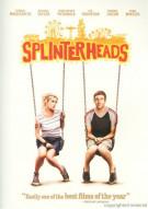 Splinterheads Movie