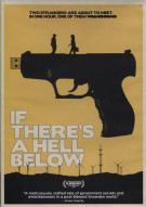 If Theres a Hell Below Movie