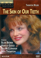 Skin Of Our Teeth, The Movie