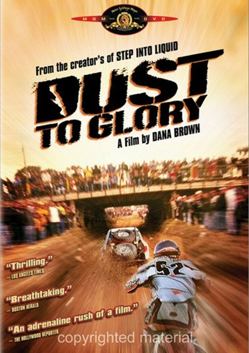Dust To Glory Movie