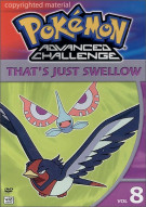 Pokemon Advanced Challenge: Thats Just Swellow - Volume 8 Movie