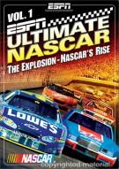 ESPN Ultimate NASCAR Vol. 1: The Explosion - NASCARs Rise Movie