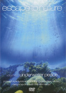 Escape To Nature: Volume 2 - Underwater Peace Movie