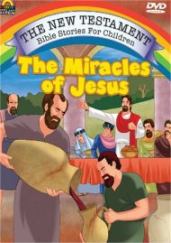 New Testament Bible Stories For Children, The: The Miracles Of Jesus Movie