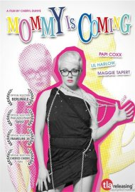 Mommy Is Coming Movie