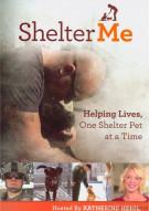 Shelter Me Movie