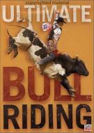 Ultimate Bullriding: Americas Original Extreme Sport Movie