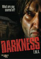 Darkness (T.M.A.) Movie