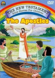 New Testament Bible Stories For Children, The: The Apostles Movie