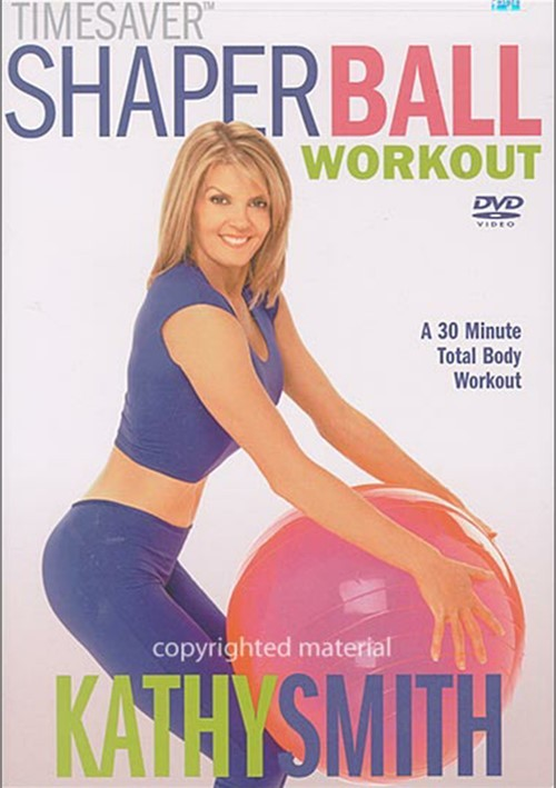 Kathy Smith: Shaper Ball Workout Movie