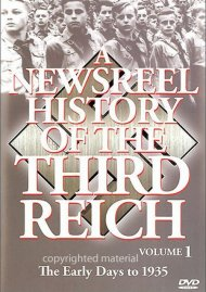 Newsreel History Of The Third Reich, A: Volume 1 Movie
