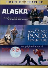 Alaska / The Amazing Panda Adventure / Born To Be Wild (Triple Feature) Movie
