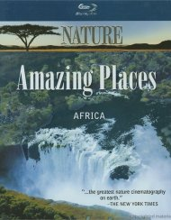 Nature: Amazing Places - Africa  Blu-ray