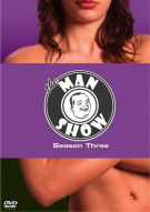 Man Show, The: The Complete Third Season Movie