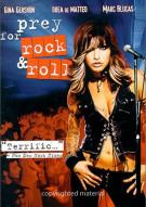 Prey For Rock & Roll Movie