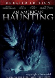 American Haunting, An: Unrated Movie