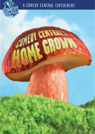 Comedy Centrals Home Grown Movie