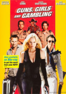Guns, Girls And Gambling Movie