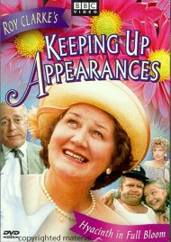 Keeping Up Appearances: Hyacinth In Full Bloom Movie
