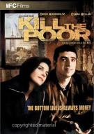 Kill The Poor Movie