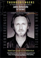 Thunderfingers: A Tribute To The Legendary John Entwistle Movie