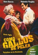 Como Gallos De Pelea (Cock Fight) Movie