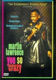 Martin Lawrence: You So Crazy Movie